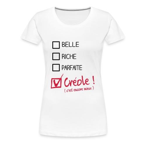 creole c'est mieux que parfait - T-shirt Premium Femme