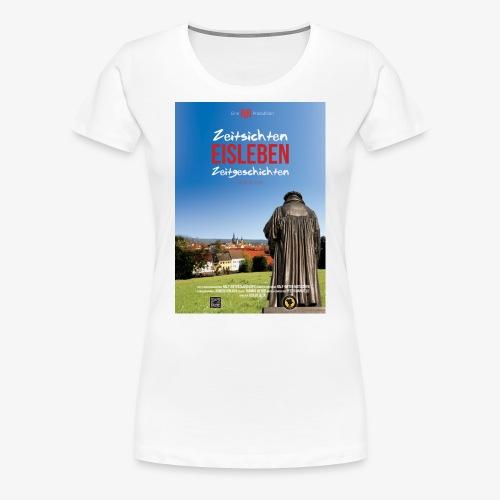EISLEBEN FILM - Frauen Premium T-Shirt