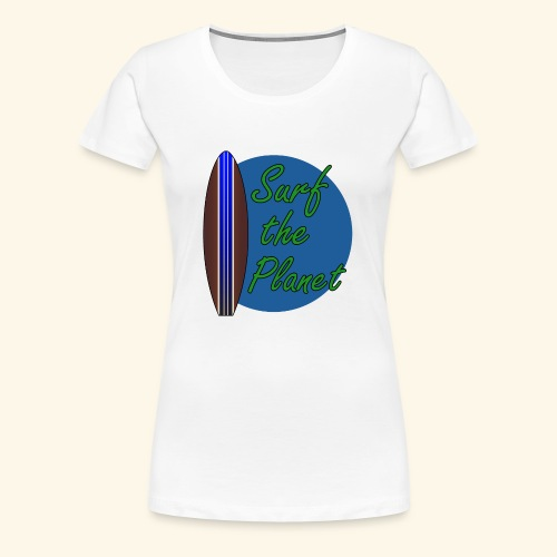 Surf the Planet - Frauen Premium T-Shirt