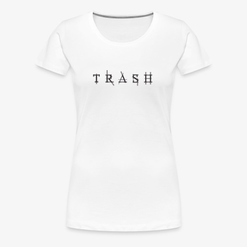 Trash design - Frauen Premium T-Shirt