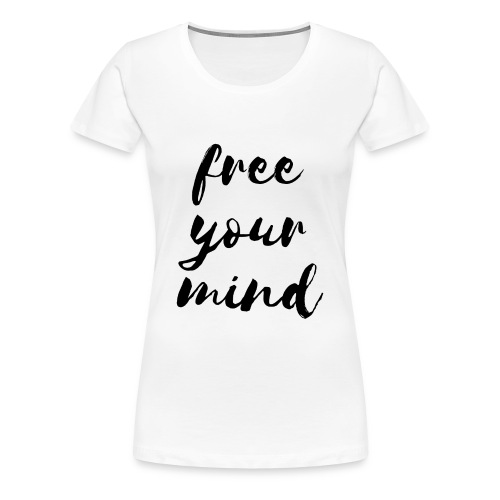 Yoga-Shirt - free your mind - Frauen Premium T-Shirt