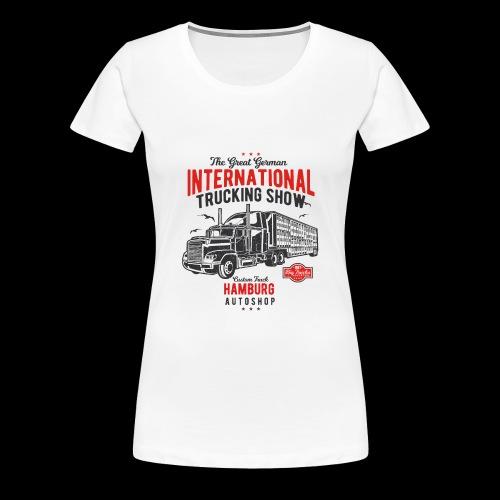 Hamburg Trucking Show - Frauen Premium T-Shirt