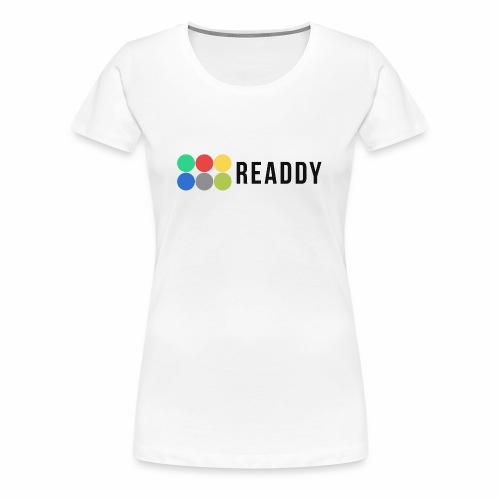Readdy - Frauen Premium T-Shirt