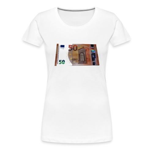 50 Euro bei Nacht - Frauen Premium T-Shirt