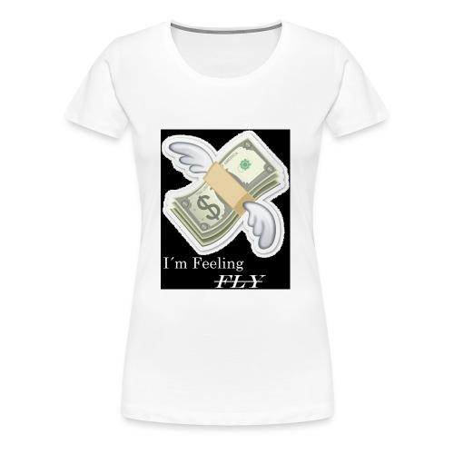 I´m Feeling FLY - Frauen Premium T-Shirt