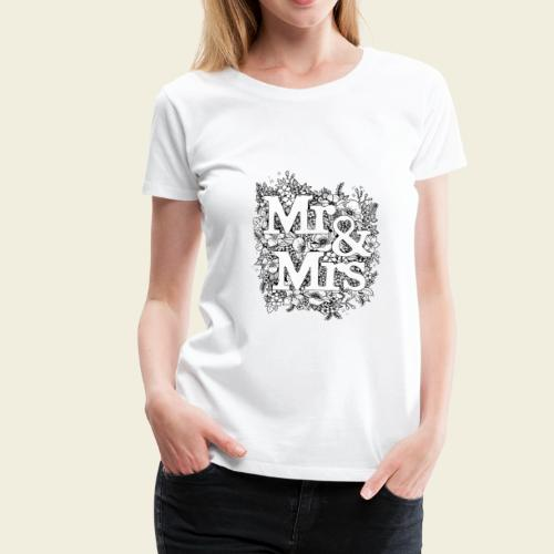 Mr and Mrs - Frauen Premium T-Shirt