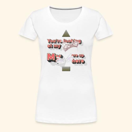 Boob's & Eyes - Frauen Premium T-Shirt