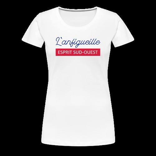 L'enfigueille - T-shirt Premium Femme
