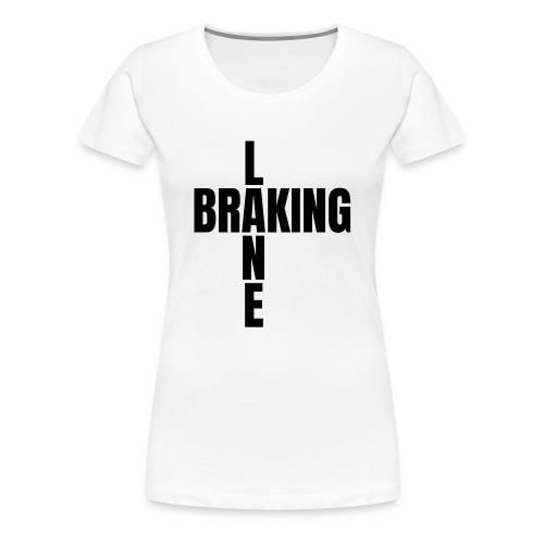 Braking Lane white - Frauen Premium T-Shirt