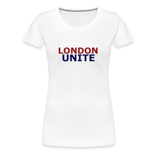 London Unite White T-Shirt - Women's Premium T-Shirt