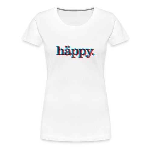 Happy! Happy blurry Birthday! - Frauen Premium T-Shirt