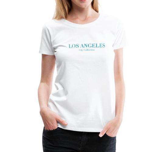 LOS ANGELES - T-shirt Premium Femme