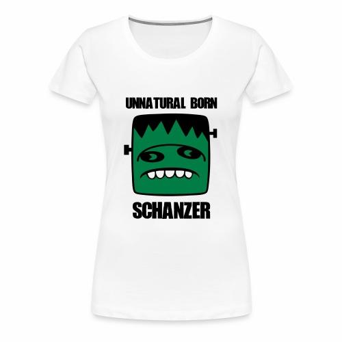 Fonster unnatural born Schanzer - Frauen Premium T-Shirt