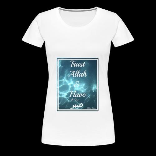 Patience in Allah - Women's Premium T-Shirt