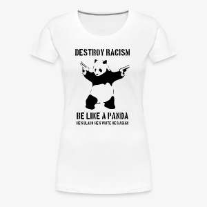 DESTROY RACISM - Women's Premium T-Shirt