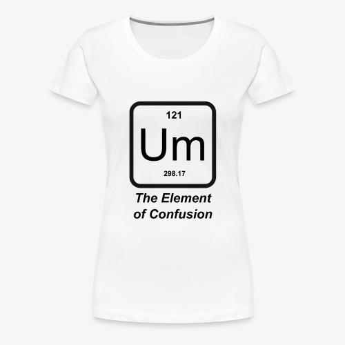 The Element of Confusion - Frauen Premium T-Shirt