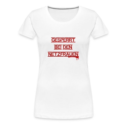 Netzfrauen 5 - Frauen Premium T-Shirt