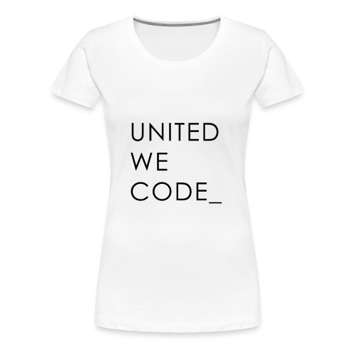 United We Code - T-shirt Premium Femme