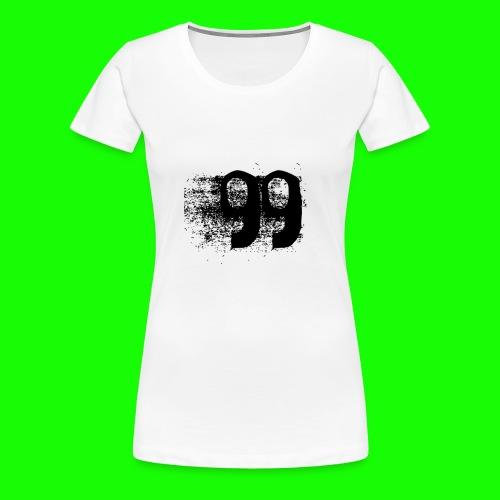 99 - Frauen Premium T-Shirt