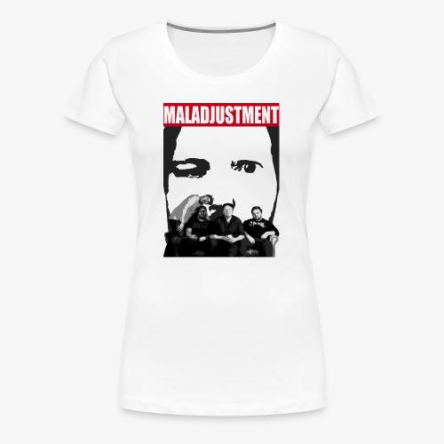 Maladjustment   Band - Frauen Premium T-Shirt