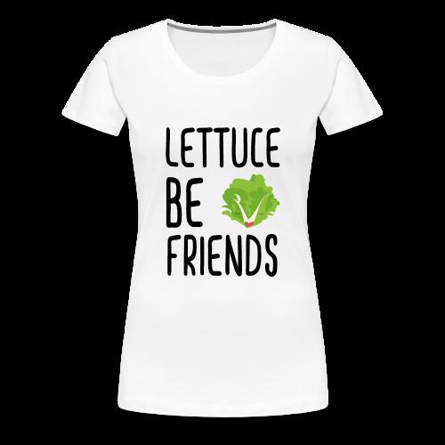 Lettuce Be Friends #lettuce #illustration #veggie - Frauen Premium T-Shirt