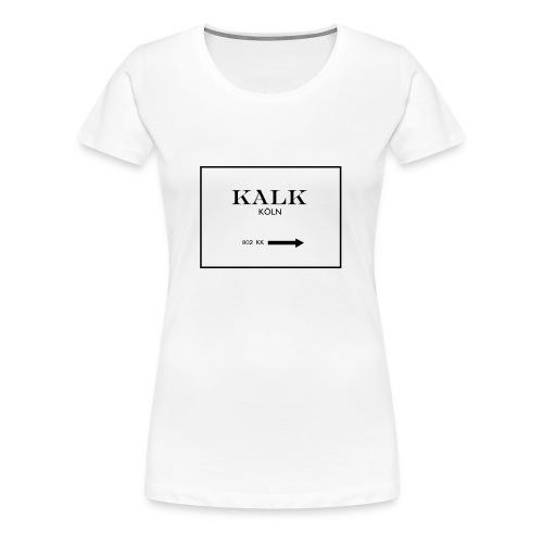 Kölner Veedel Kollektion - Kalk - Frauen Premium T-Shirt