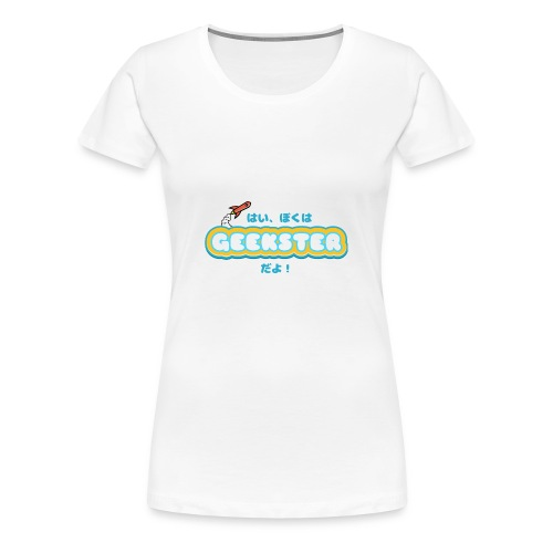 Hai, boku wa Geekster da yo! - Vrouwen Premium T-shirt