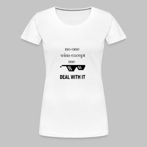 No one wins except me - Premium-T-shirt dam