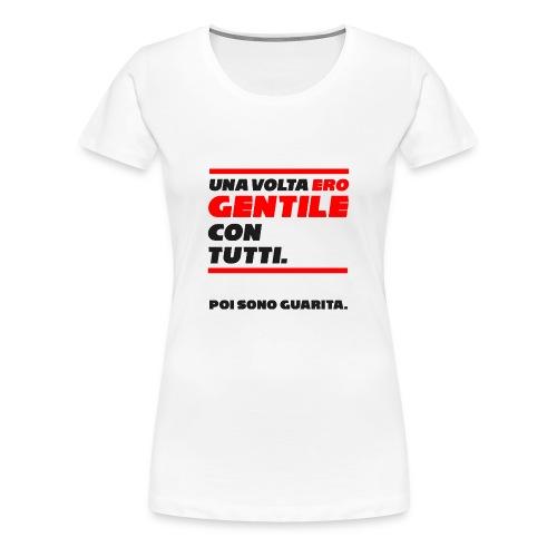 COVER UNA VOLTA ERO GENTILE CON TUTTI. - Maglietta Premium da donna
