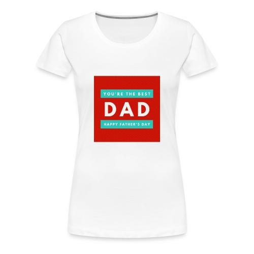 DAD day - T-shirt Premium Femme