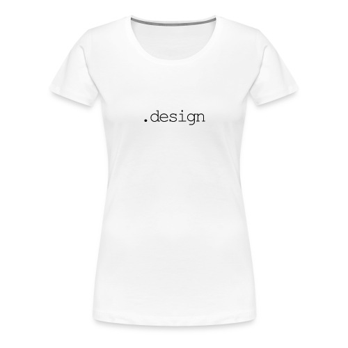 .design - Frauen Premium T-Shirt