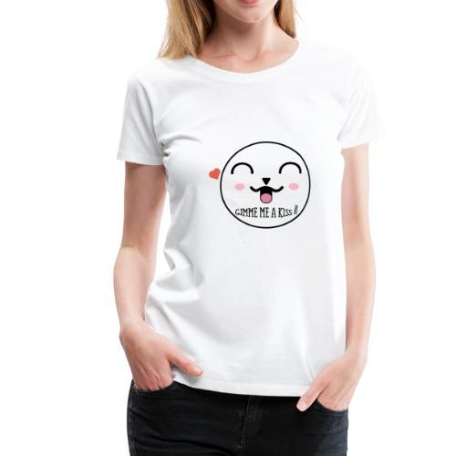 Cute face ~ gimme a kiss ❤ - Women's Premium T-Shirt