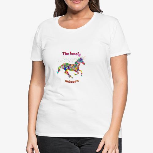 Lonely Unicorn - Frauen Premium T-Shirt