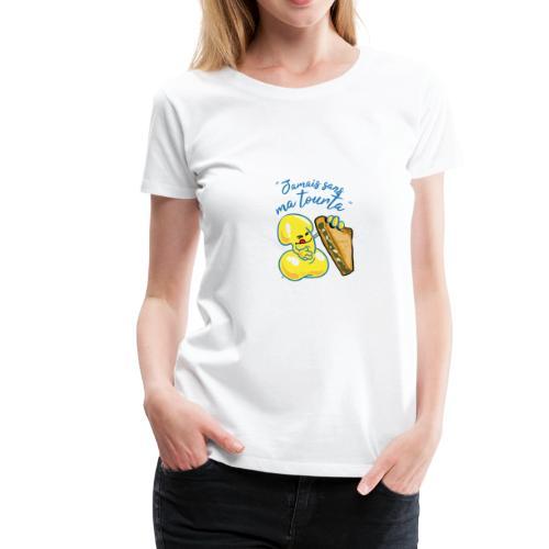 collection jamais sans ma tourta - T-shirt Premium Femme
