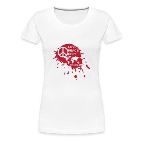Love Be Human - Vrouwen Premium T-shirt