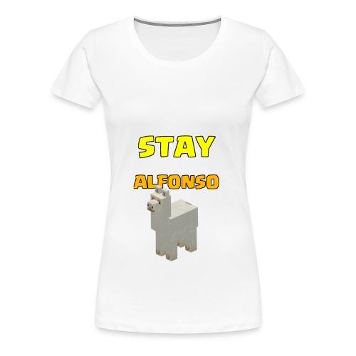 Stay alfonso - Maglietta Premium da donna