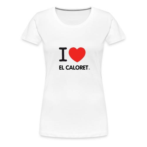 El Caloret - Camiseta premium mujer