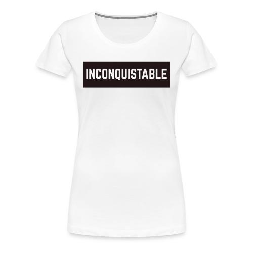INCONQUISTABLE - Camiseta premium mujer