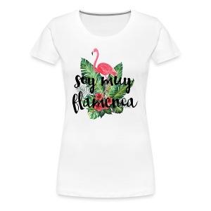soy muy flamenca flamingo - Camiseta premium mujer