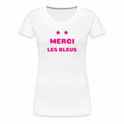 MERCI LES BLEUS - T-shirt Premium Femme