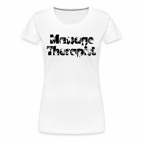 Massage Therapist - Frauen Premium T-Shirt