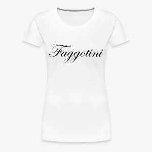 Faggotini - T-shirt Premium Femme
