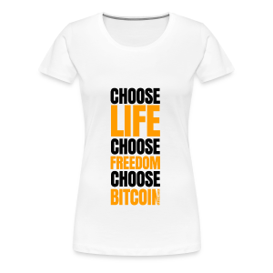 Logo choose bitcoin black 1 1 - T-shirt Premium Femme