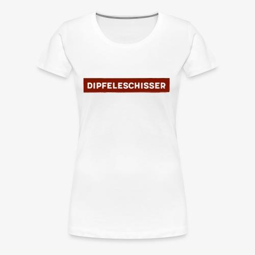 Dipfeleschisser - Frauen Premium T-Shirt