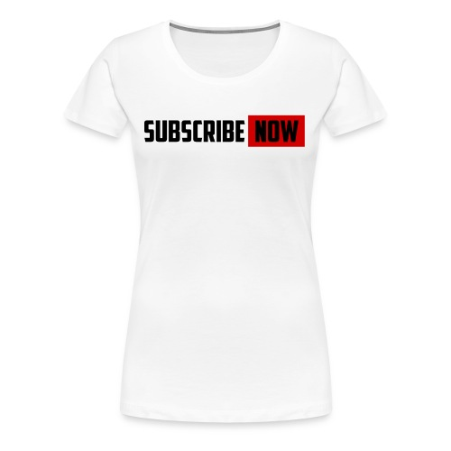 sub now - Women's Premium T-Shirt