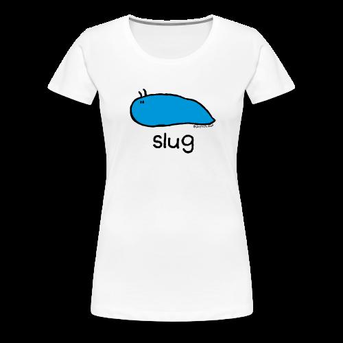 'slug' - Bang on the door - Women's Premium T-Shirt