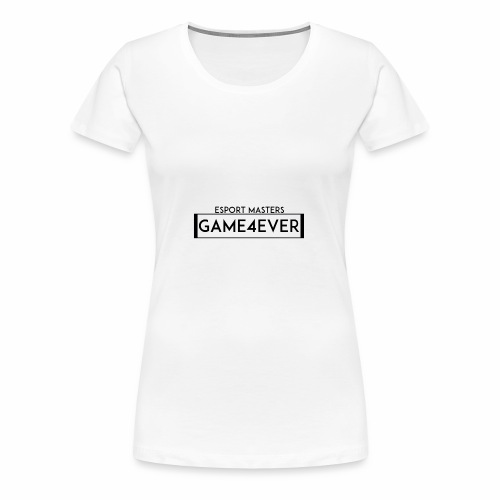 ESPORT MASTERS GAME4EVER - Frauen Premium T-Shirt