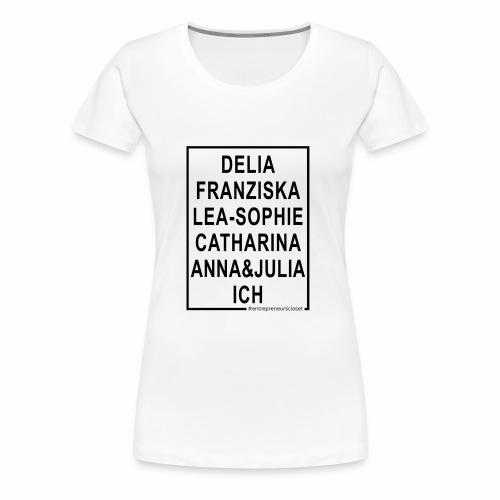 Ich bin eine Gründerin! - Frauen Premium T-Shirt