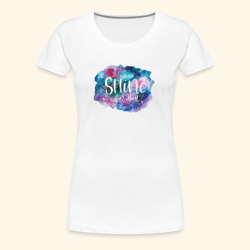 Galaxy shining for you - Camiseta premium mujer