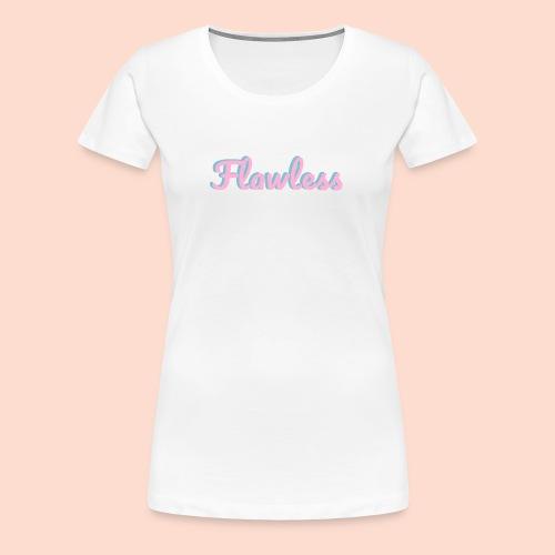 flawless - Women's Premium T-Shirt